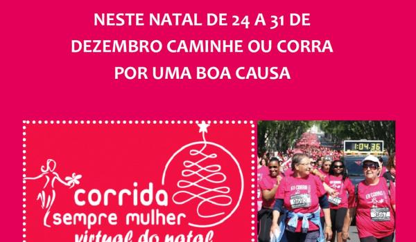 Divulgação da iniciativa CORRIDA SEMPRE MULHER VIRTUAL DE NATAL promovida pela Associação Portuguesa de Apoio à Mulher com o Cancro da Mama